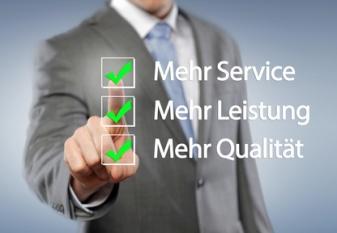Mehr Service, Mehr Leistung, Mehr Qualität